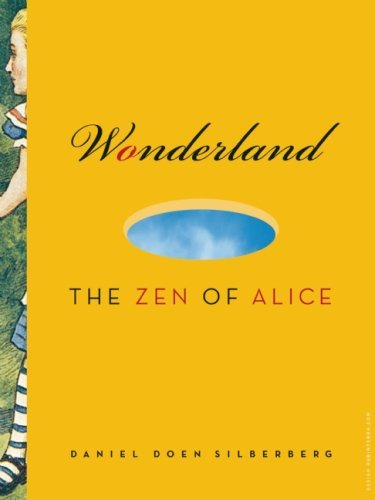 Early release date for Wonderland:  The Zen of Alice